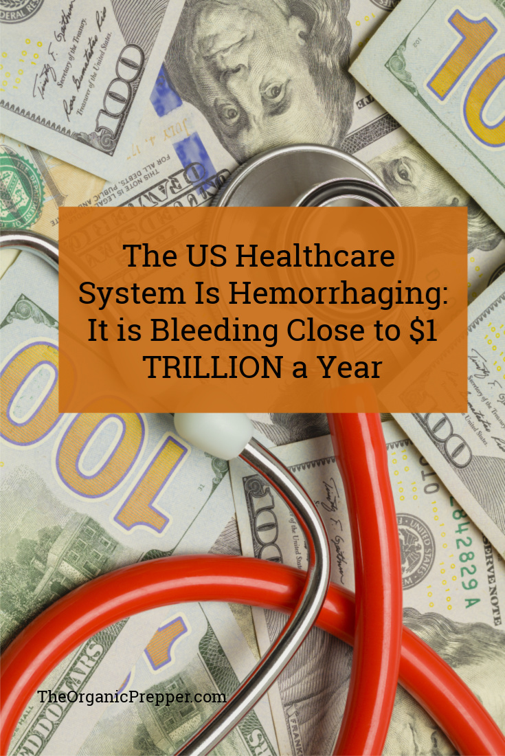 A new study has revealed that waste and needless spending in America's healthcare system could amount to almost $1 trillion each year.