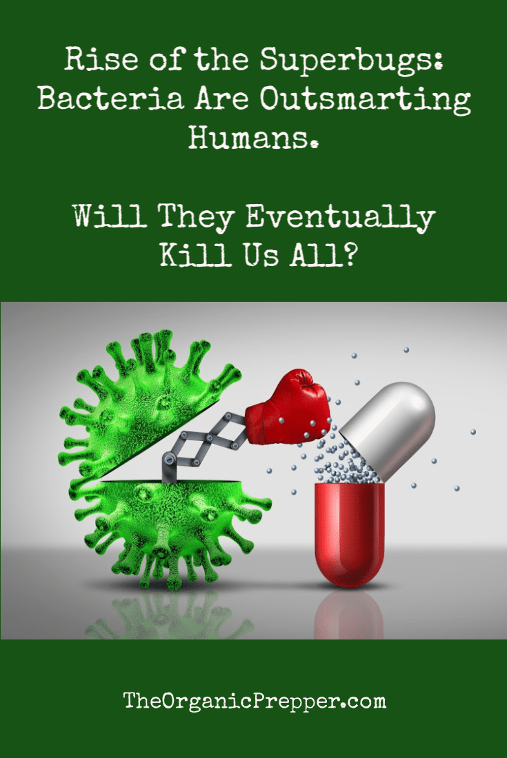 Rise of the Superbugs: Bacteria Are Outsmarting Humans. Will They Eventually Kill Us All?