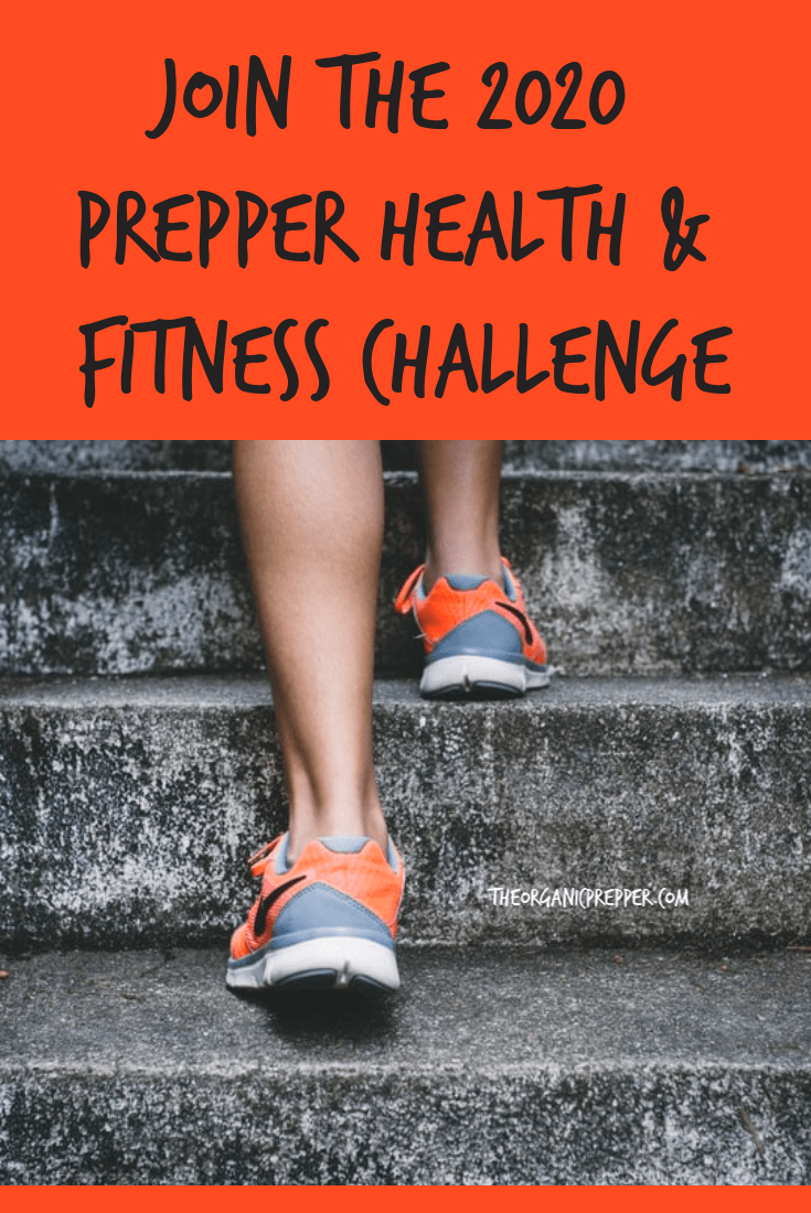 Happy New Year! If one of your goals this year is wellness-related, please join us in this prepper-centric health and fitness challenge. | The Organic Prepper