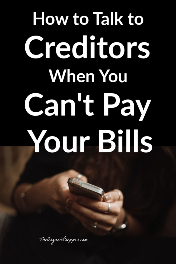 Sometimes you just can\'t pay your bills. If the current economic situation has caused a decrease in your income, here are some tips for talking to creditors to get some of your bill payments reduced. | The Organic Prepper