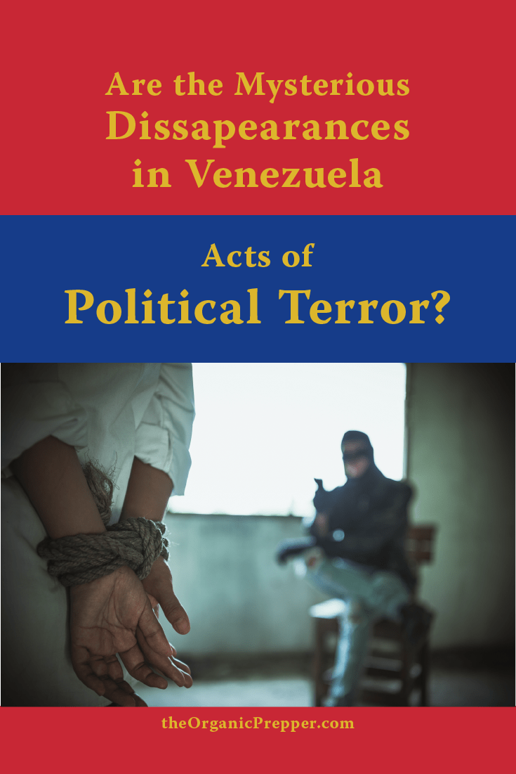 Are the Mysterious Disappearances in Venezuela Acts of Political Terror?
