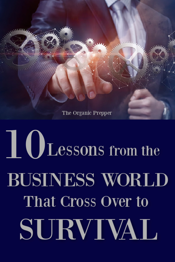 10 Lessons from the Business World That Cross Over to Survival