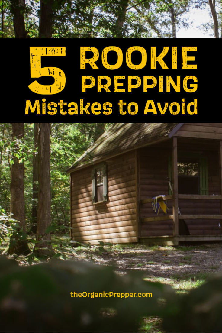 5 Rookie Prepping Mistakes to Avoid