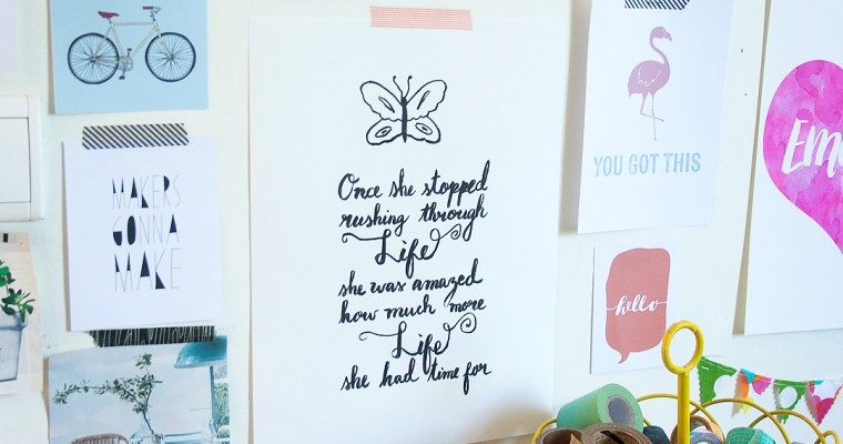 Stop Rushing Hand Lettered Quote | Free Printable!