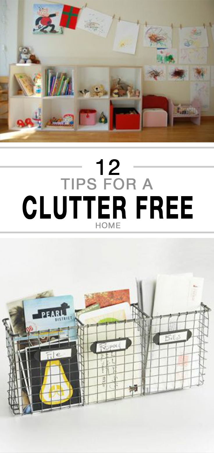 12 Tips For A Clutter Free Home
