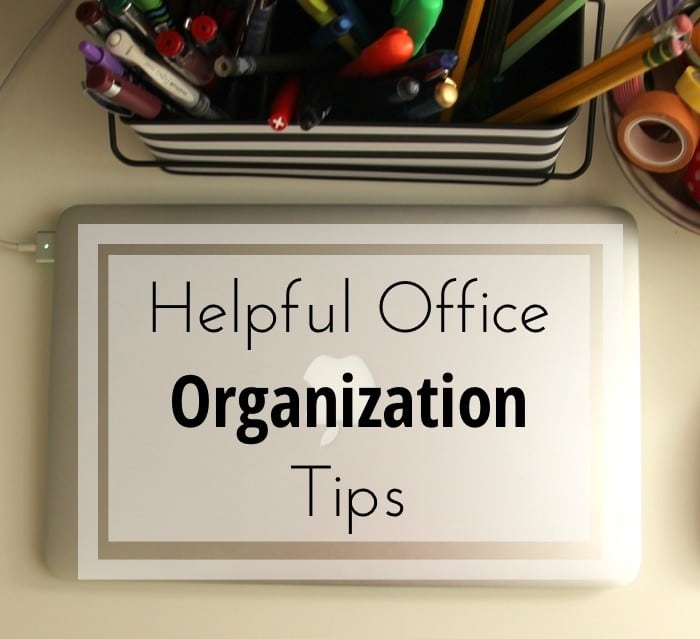 Helpful Office Organization Tips