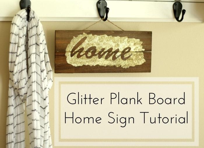 Glitter Plank Board Sign Tutorial