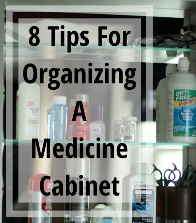Tips Organizing Medicine Cabinet