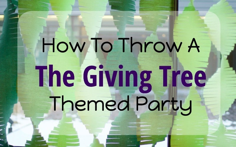 """How To Throw A """"The Giving Tree"""" Themed Party"""