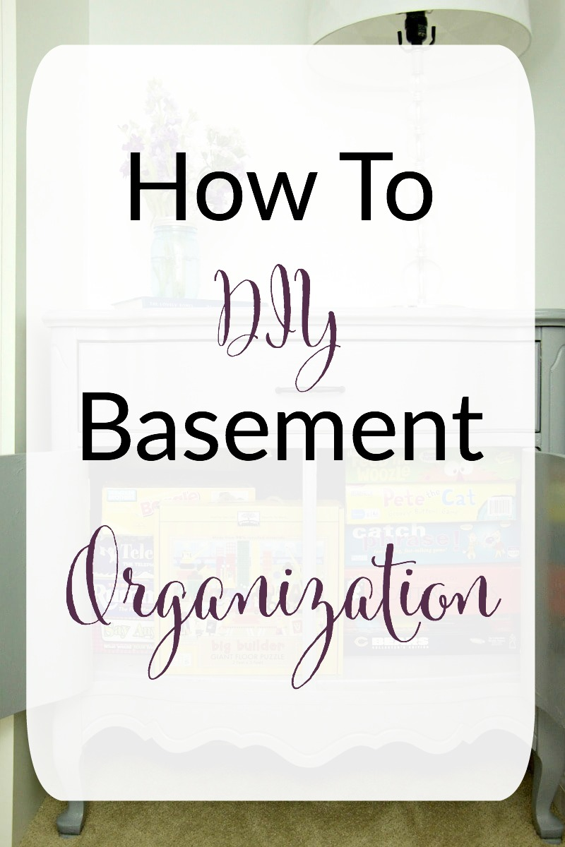How To DIY Basement Organization
