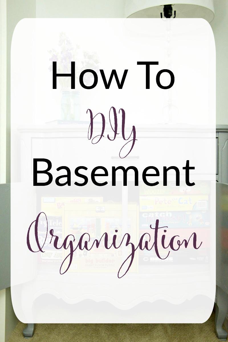 How To DIY Basement Organization
