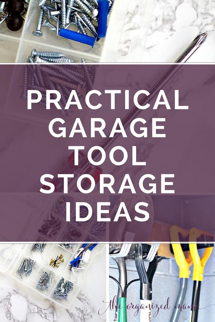 Practical Garage Tool Storage Ideas