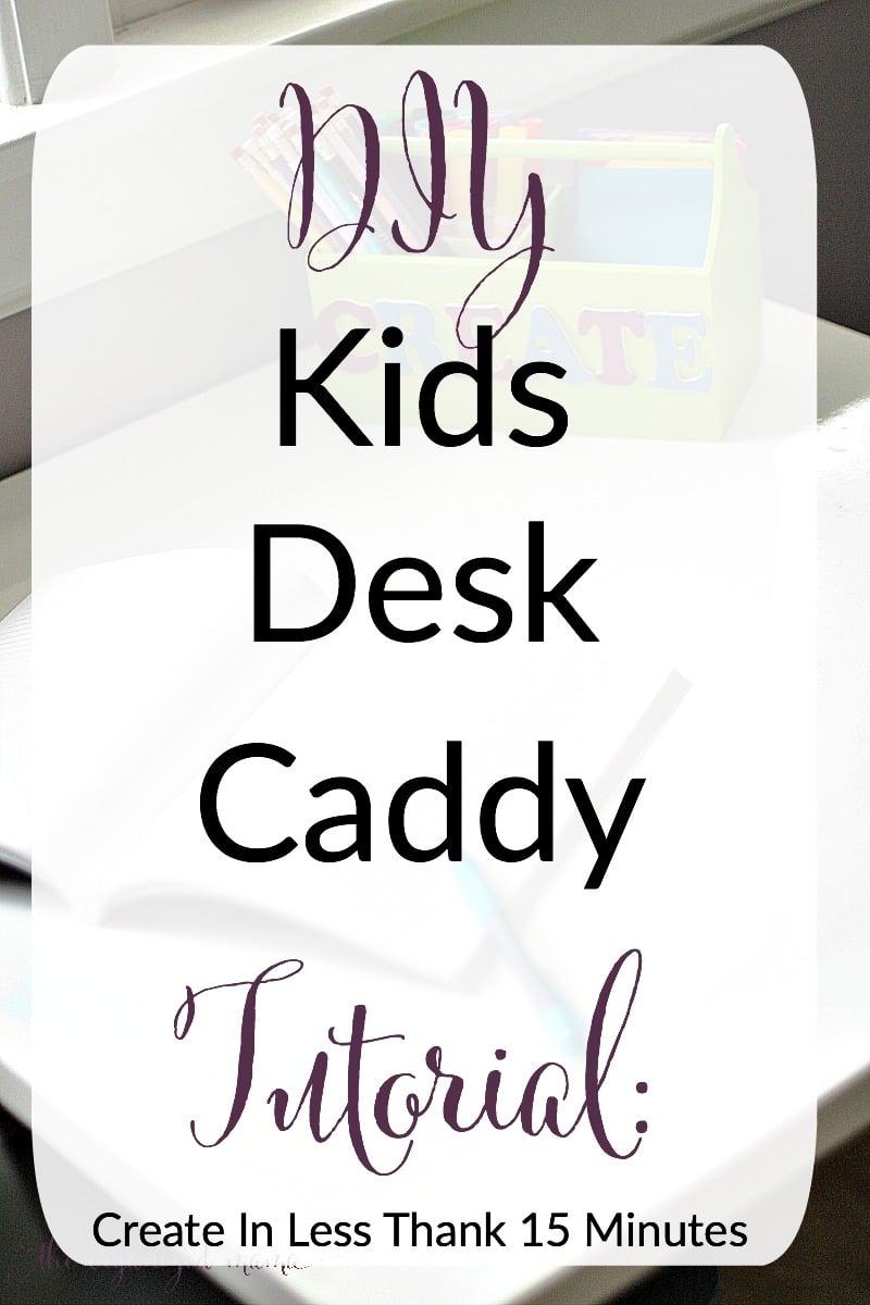 DIY kids desk caddy
