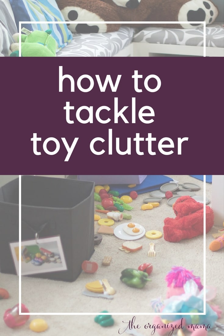 Learn how to tackle toy clutter like a professional with tips from organizer The Organized Mama #tackletoyclutter #organizingtoys #howtoorganize