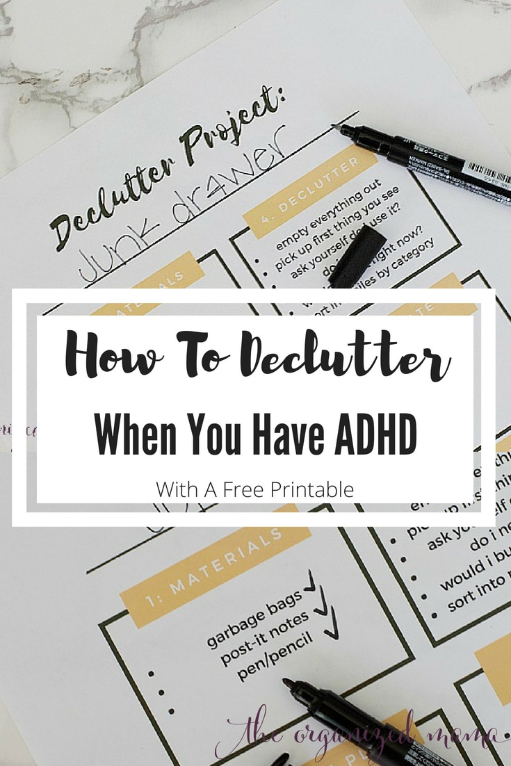 Professional organizer and former special education teacher shares her tips for how to declutter with ADHD by breaking down all the steps, plus she is giving away a FREE checklist to help you get started organizing! #declutter #adhd