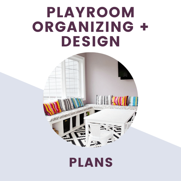 playroom organizing and design plans text overlay of playroom with colorful pillows and bins