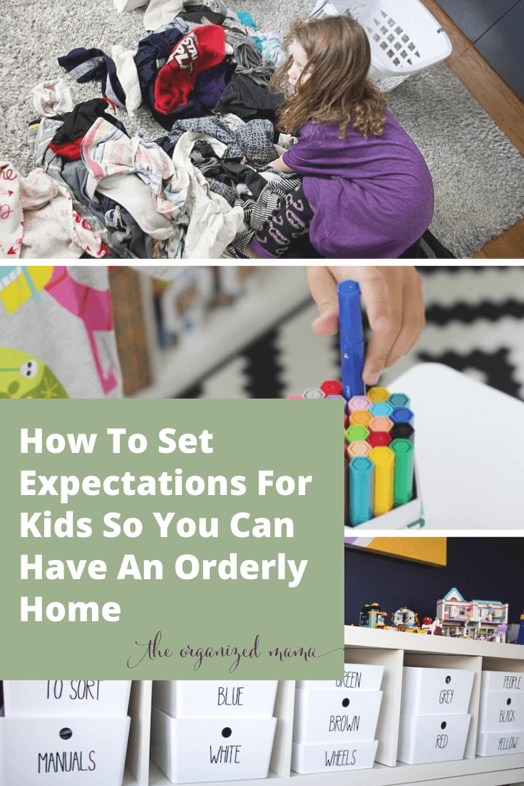 how to set expectations for kids so you can have an orderly home