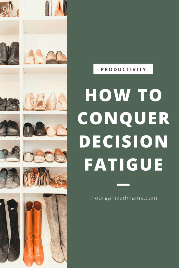 Pin for How to Conquer Decision Fatigue