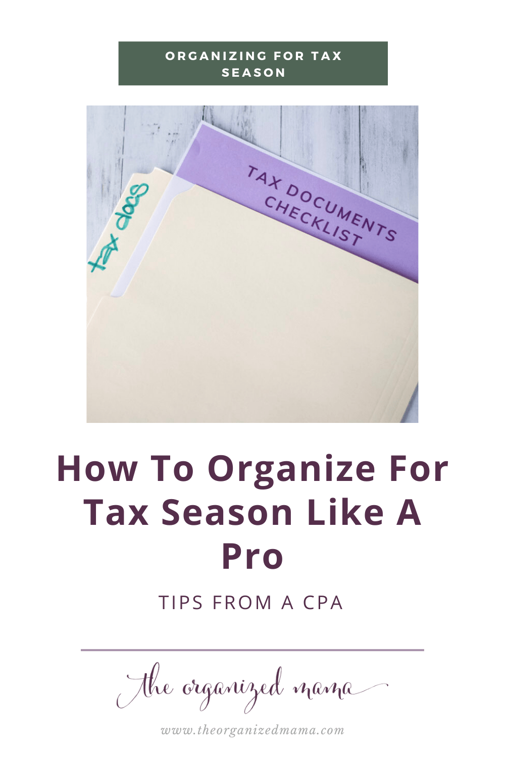 how to organize for tax season like a pro overlay