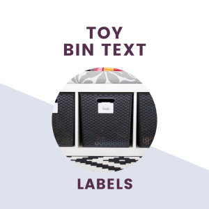 text saying toy bin text labels over picture of labels on toy bins