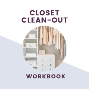the closet clean out workbook graphic with text overlay