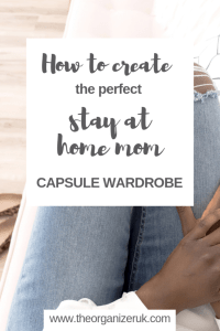 stay at home mom capsule wardrobe