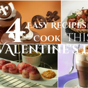 4 Easy Recipes To Cook Together for a Great Chemistry This Valentine's Day!