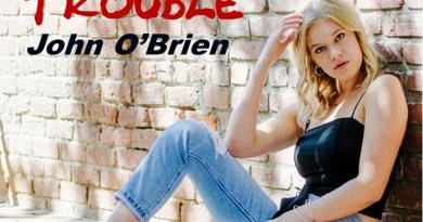 John O'Brien That Girl Is Trouble cover