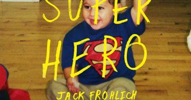 Jack Frohlich Superhero cover