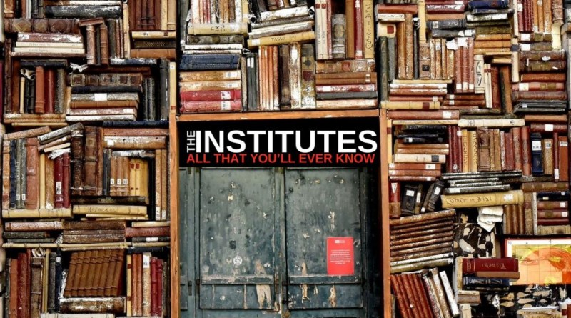 The Institutes All That You'll Ever Know cover