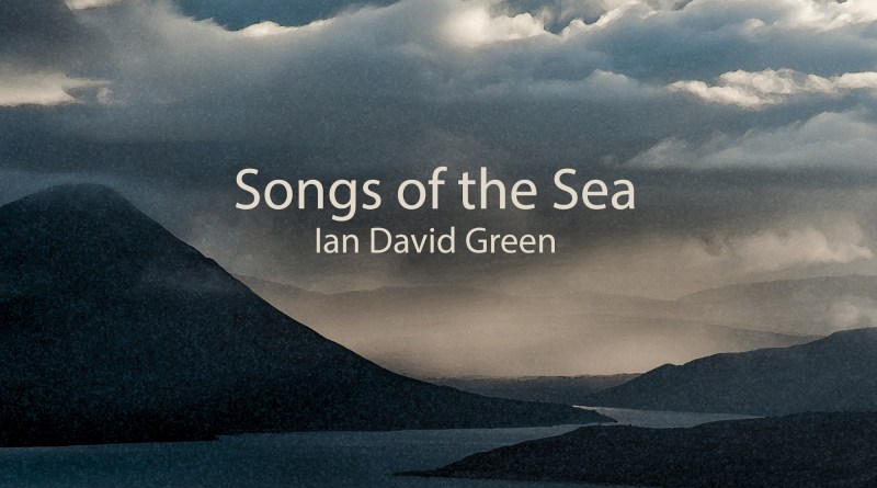 Ian David Green Songs of the Sea cover