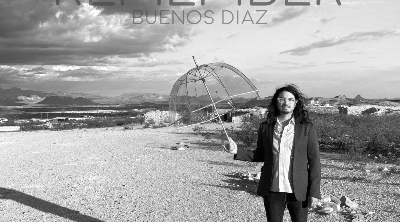 Buenos Diaz Remember cover