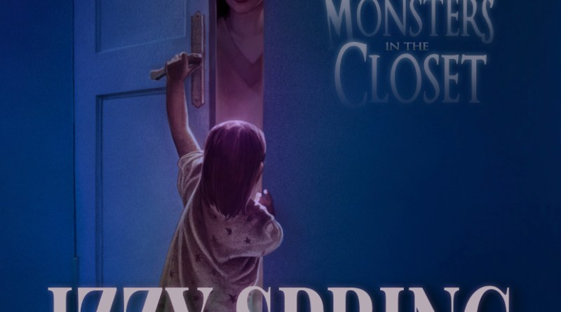 Izzy Spring Monsters in the Closet single cover