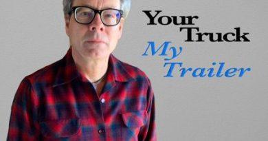 john harvey your truck my trailer