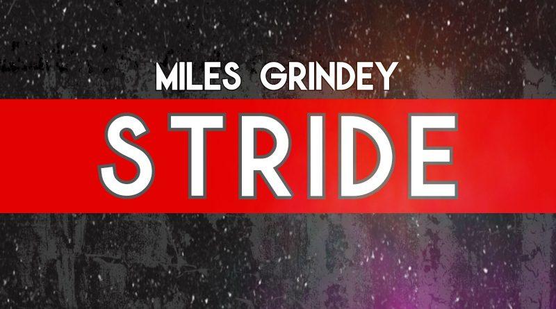 Miles Grindey Stride single cover