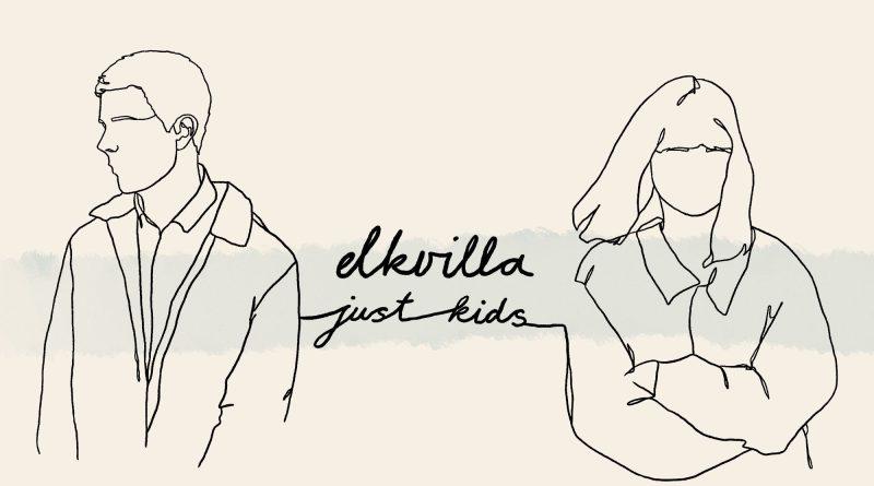 Elkvilla Just Kids single cover
