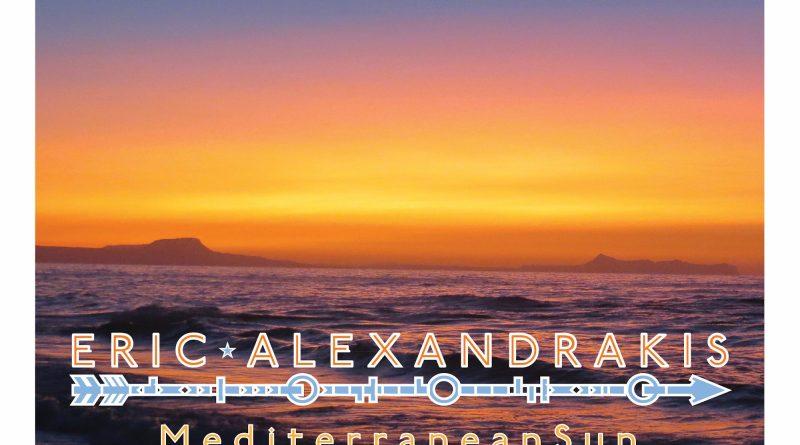 Eric Alexandrakis Mediterranean Sun single cover