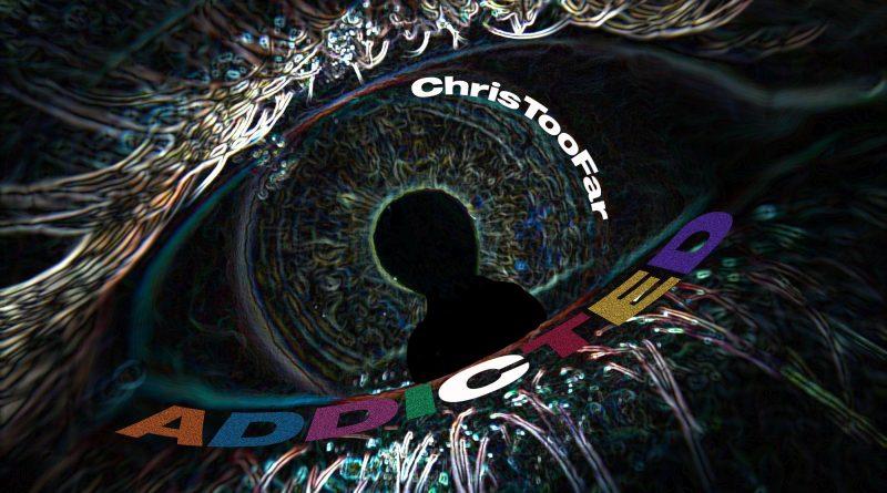Chris Too Far Addicted single cover