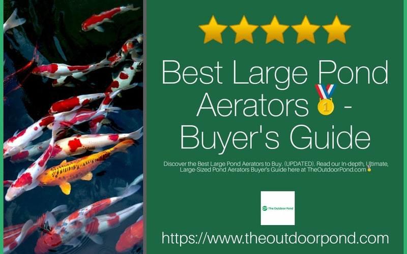 Best Large Pond Aerators