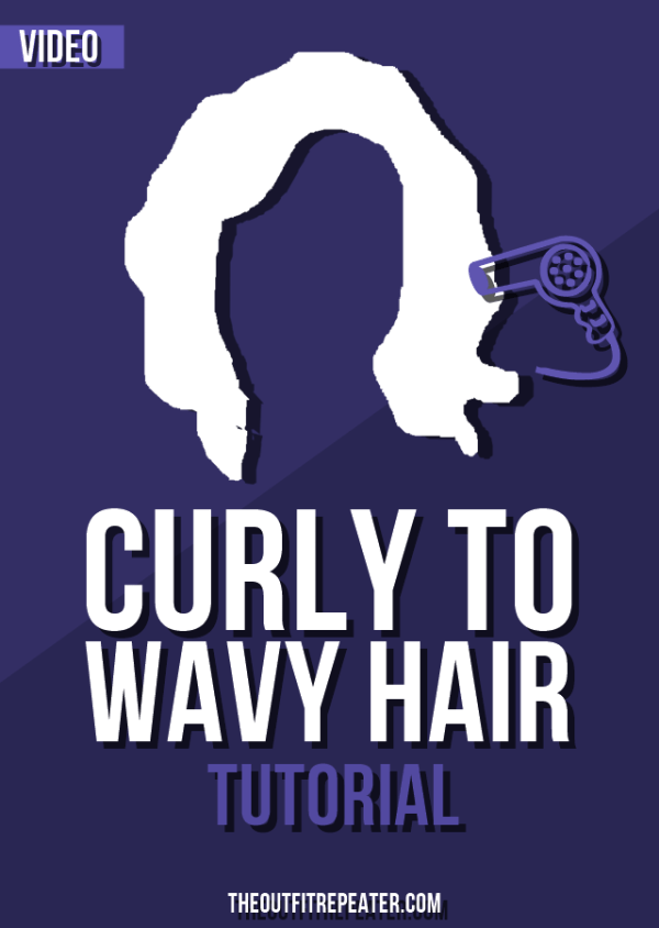 Curly To Wavy Hair Video Tutorial + Outfit | The Outfit Repeater
