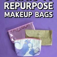 3 Ways To Repurpose Makeup Bags | DIY Video