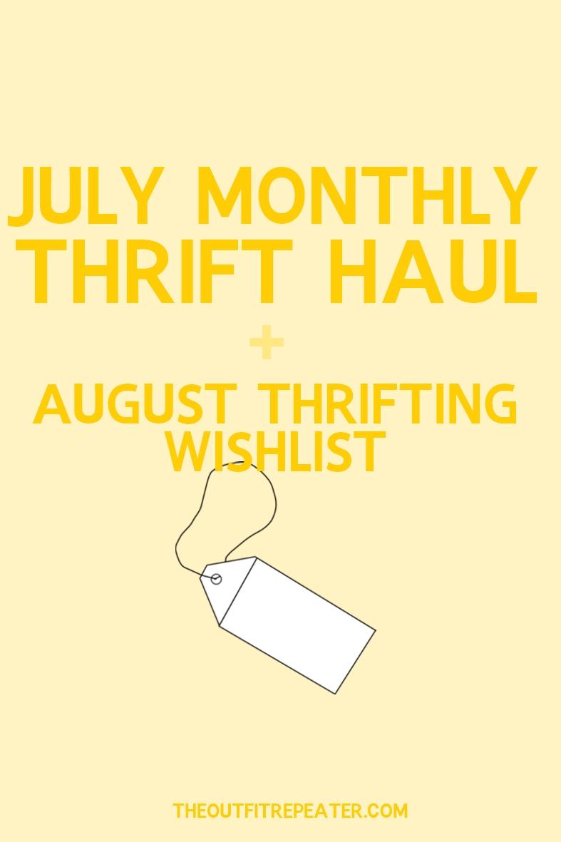 July Thrift Haul Video + August Thrifting Wishlist