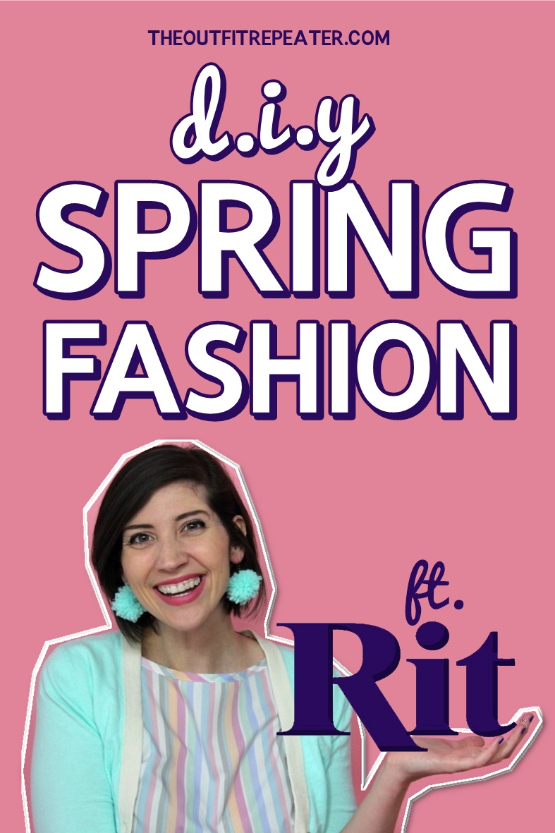 how to use rit dye update old fashion spring trend 2018 hannah rupp the outfit repeater