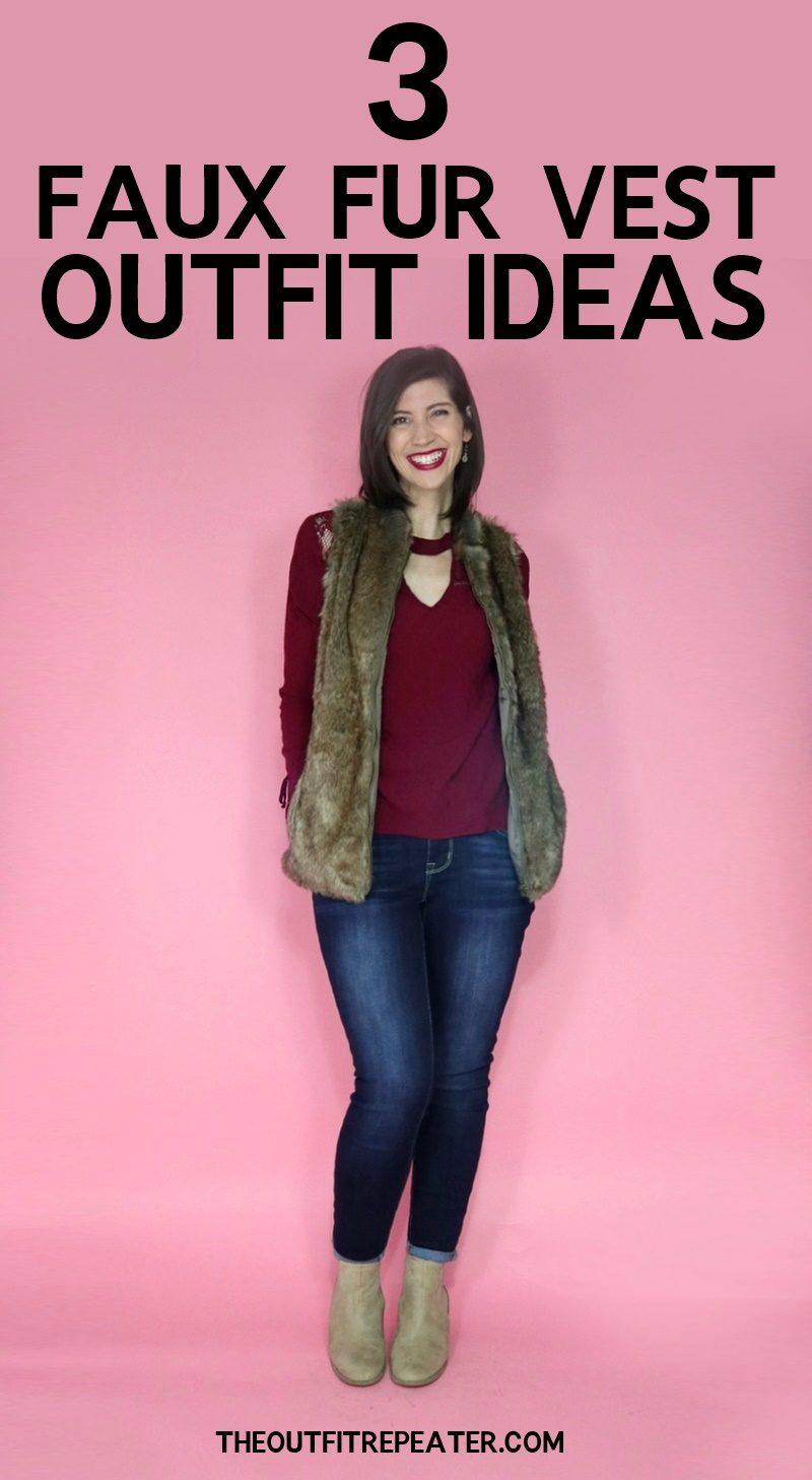 3 Faux Fur Vest Outfit Ideas