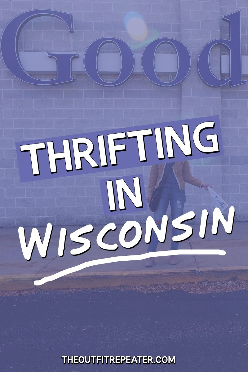 janesville wisconsin thrift store review goodwill hannah rupp the outfit repeater