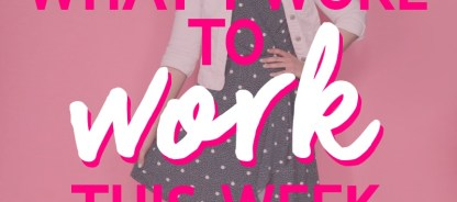What I Wore To Work This Week | Getting Warmer…