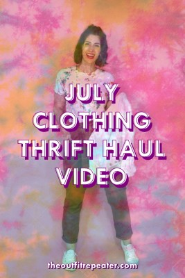 July Monthly Thrifted Clothing Haul Video August Thrifting Wishlist hannah rupp the outfit repeater