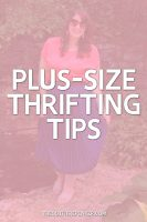 plus-size-thrifting-tips-secondhand-shopping-goodwill-hannah-rupp-the-outfit-repeater