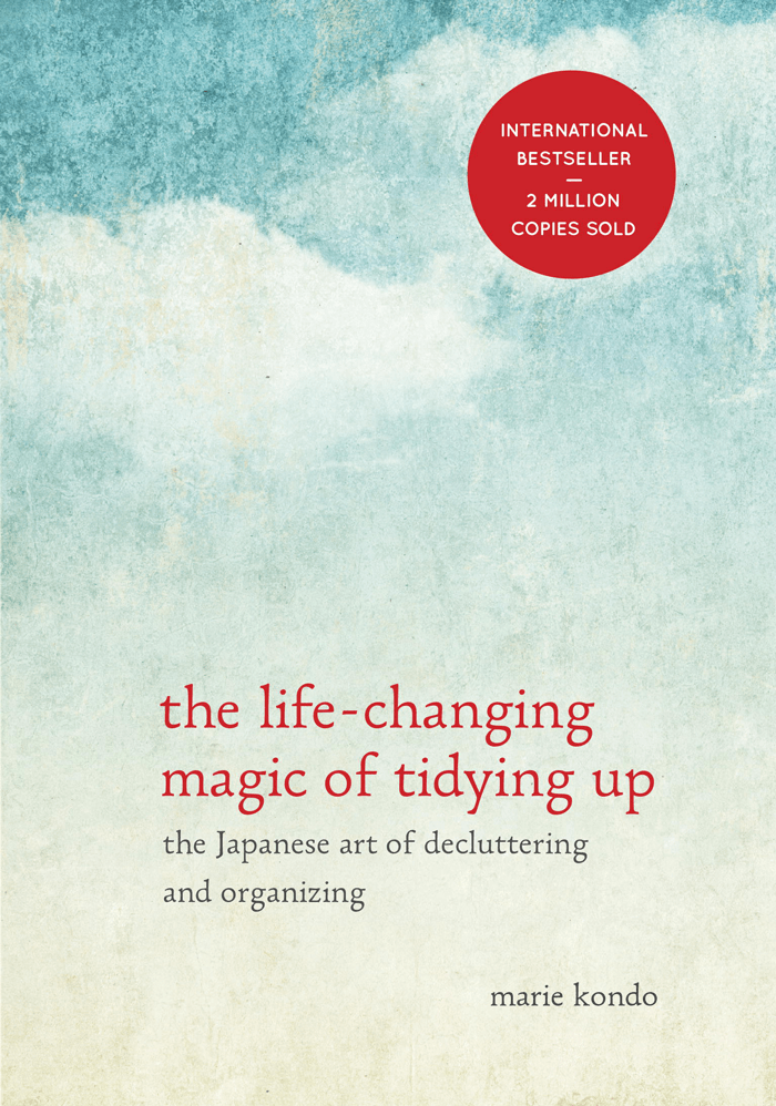 Recent Decluttering Read:  The Life-Changing Magic of Tidying Up