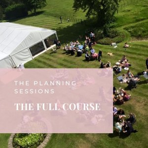 THE FULL COURSE - The Planning Sessions